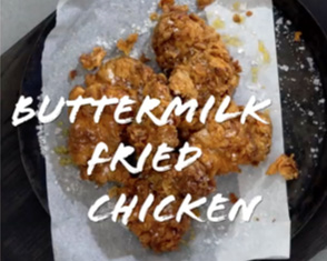 basics to brilliance: buttermilk fried chicken